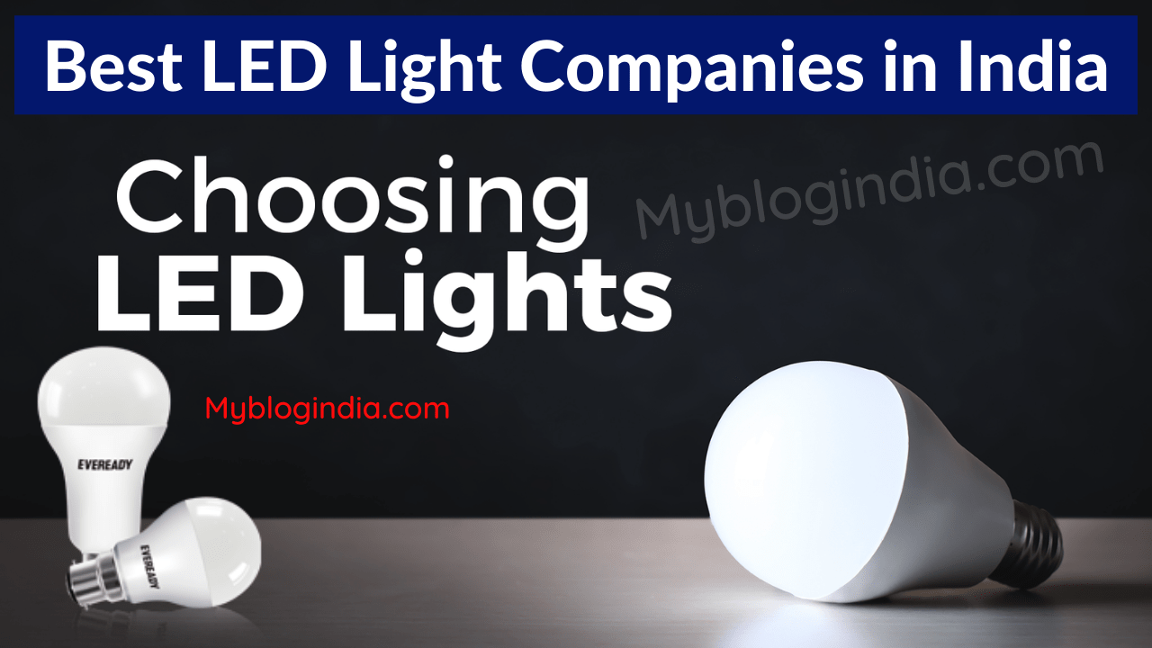 Best LED Light Companies in India